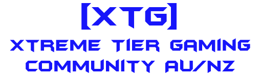 [XtG] - Xtreme Tier Gaming Community AU/NZ